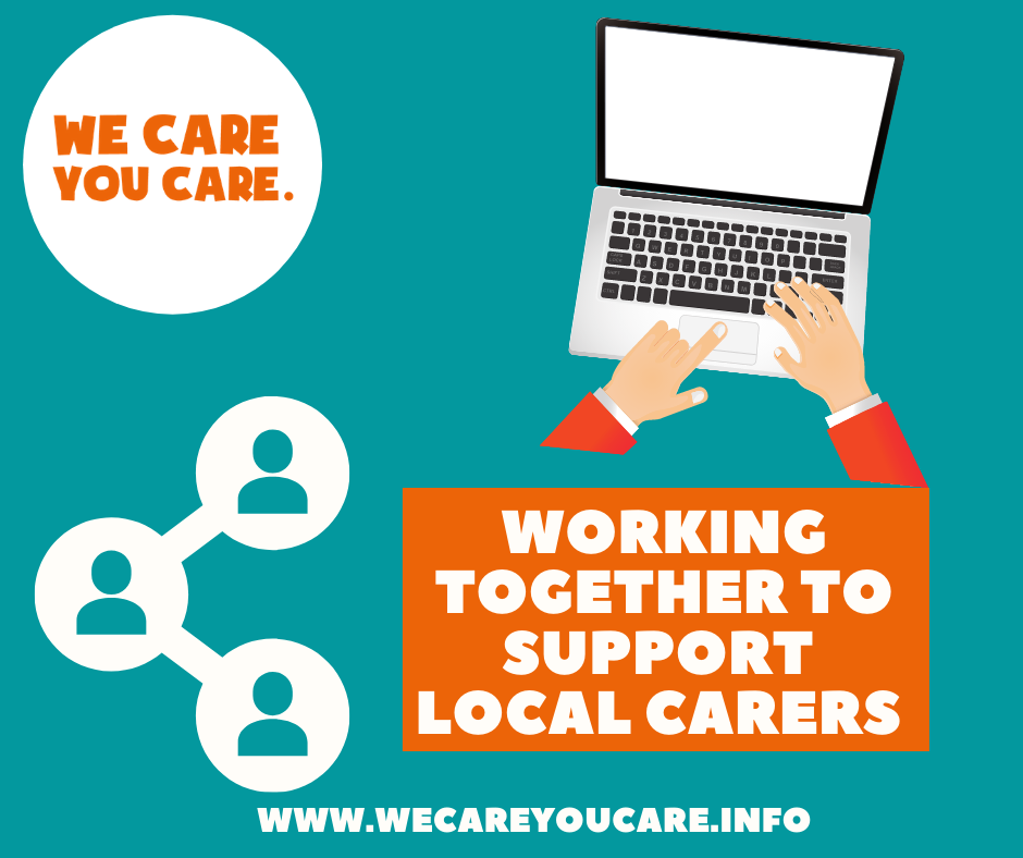 Image of person of typing on laptop wording 'Working together to support local carers'